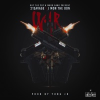 War (feat. 21 Savage) - Single - J-Mon The Don mp3 download