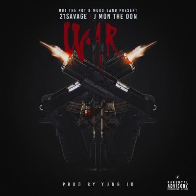 War (feat. 21 Savage) - Single - J-Mon The Don mp3 download