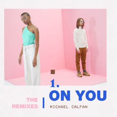 On You (Aevion Remix) - Michael Calfan mp3 download