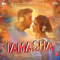 Tamasha (Original Motion Picture Soundtrack) - A. R. Rahman