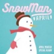 download lagu APRIL Snowman