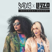 Basement Queens - Single - Lizzo & Sad13 mp3 download