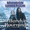 Brandon Sanderson - The Bands of Mourning (Unabridged)  artwork