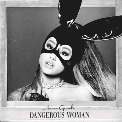 -Dangerous Woman - Ariana Grande mp3 download