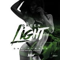 Green Light (feat. Rayven Justice) - Single - One Hunned mp3 download