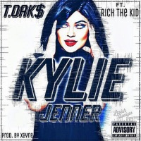 Kylie Jenner (feat. Rich The Kid) - Single - T.OAK$ mp3 download