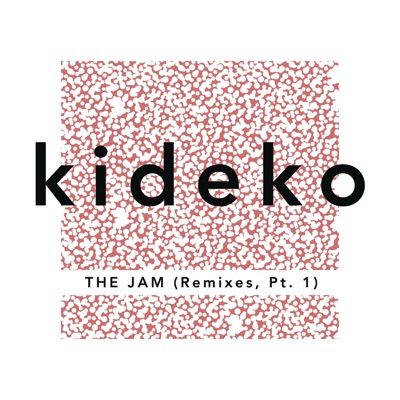 The Jam (Rainer+ Grimm Remix) - Kideko mp3 download