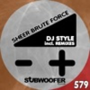 download lagu DJ Style Sheer Brute Force (Itzy Fuziaky Remix)