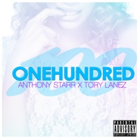 100 (feat. Tory Lanez) - Single - Anthony Starr mp3 download