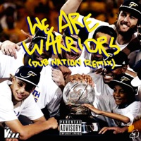 We Are Warriors (Dub Nation Remix) - Single - Vell mp3 download