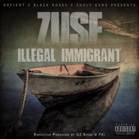 Illegal Immigrant - Zuse mp3 download