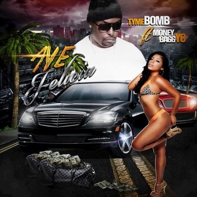 -Aye Felecia (feat. Moneybagg Yo) - Single - Tyme Bomb mp3 download