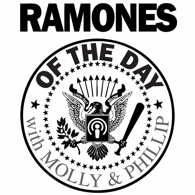 Ramones of the Day by Molly & Phillip on Apple Podcasts