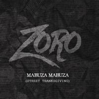 Mabuza Mabuza (Street Thanksgiving) Zoro