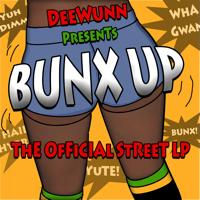 Mek It Bunx Up DeeWunn MP3