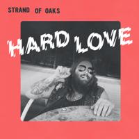 Hard Love Strand of Oaks