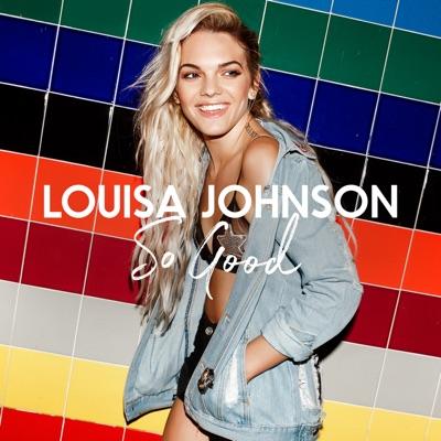 So Good (Alex Adair Remix) - Louisa Johnson mp3 download