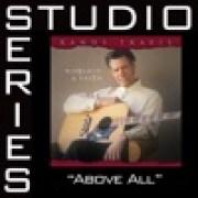 download lagu Randy Travis Above All (Low Key Performance Track W/O Background Vocals) [Original Key]