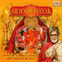 Shree Siddhivinayak Mantra And Aarti Amitabh Bachchan