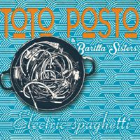 Pizzica di San Vito (DJ Click Remix) Toto Posto & Barilla Sisters