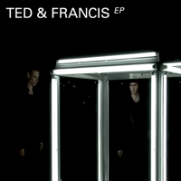 Think About Enough Ted & Francis MP3