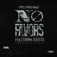 No Favors (feat. Кристо) - Single - Fly Street Gang mp3 download
