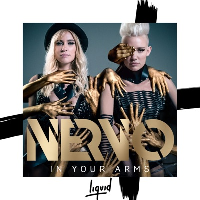 In Your Arms - NERVO mp3 download