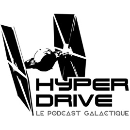 Hyperdrive, le podcast Star Wars ! sur Apple Podcasts