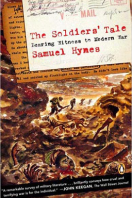 The Soldiers' Tale - Samuel Hynes