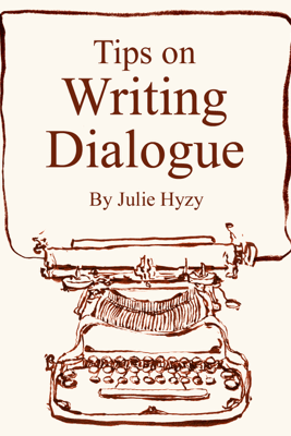 Tips on WRITING DIALOGUE - Julie Hyzy