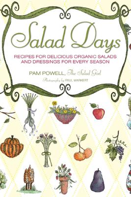 Salad Days - Pam Powell & Paul Markert
