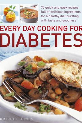 Every Day Cooking for Diabetes - Bridget Jones