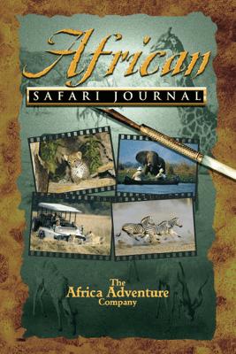 African Safari Journal - Mark W. Nolting