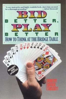 Bid Better Play Better - Dorothy Hayden Truscott