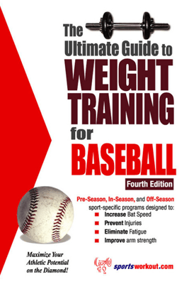The Ultimate Guide to Weight Training for Baseball - Robert G. Price