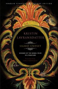 Kristin Lavransdatter - Sigrid Undset, Tiina Nunnally & Brad Leithauser pdf download
