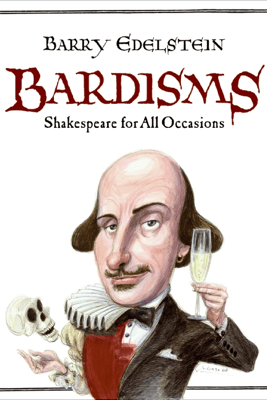 Bardisms - Barry Edelstein