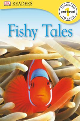 DK Readers: Fishy Tales (Enhanced Edition) - DK
