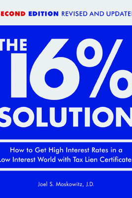 The 16 % Solution, Revised Edition - J.D.,Joel S. Moskowitz