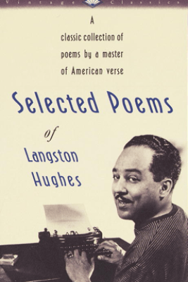 Selected Poems of Langston Hughes - Langston Hughes