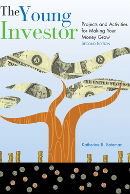 The Young Investor, 2nd Edition - Katherine R. Bateman