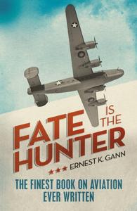 Fate is the Hunter - Ernest K. Gann pdf download