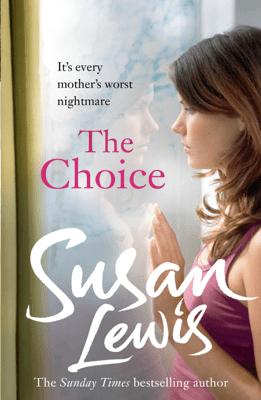The Choice - Susan Lewis pdf download