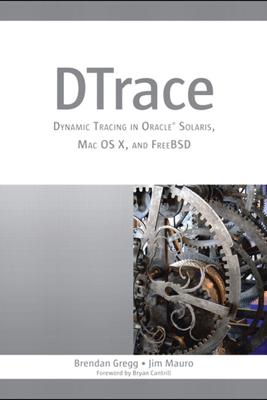Dtrace - Brendan Gregg & Jim Mauro