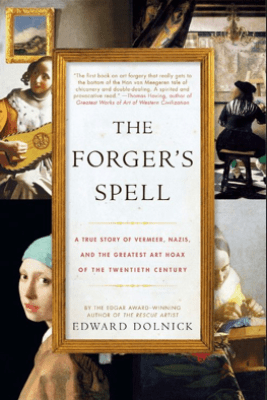 The Forger's Spell - Edward Dolnick