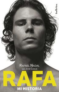 Rafa, mi historia - John Carlin pdf download