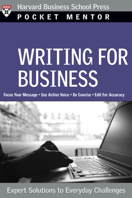 Writing for Business - Harvard Business Review