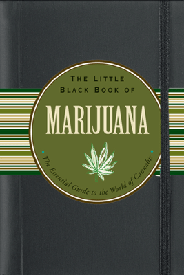 The Little Black Book of Marijuana - Steve Elliott