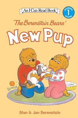 The Berenstain Bears' New Pup - Jan Berenstain & Stan Berenstain