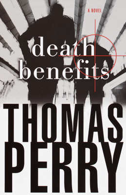 Death Benefits - Thomas Perry pdf download